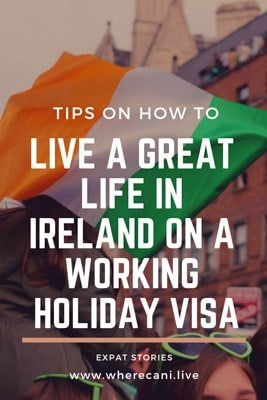 Tips on Living a great life in Ireland