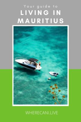 Your guide to living in Mauritius