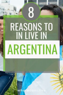 8 reasons to live in Argentina
