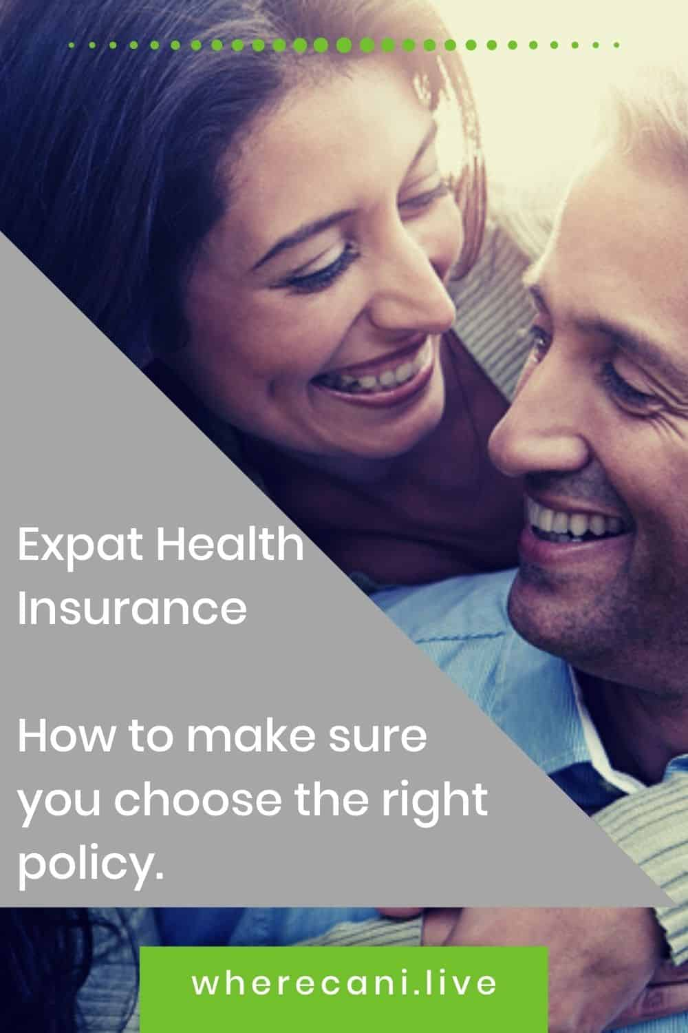 Here is what you need to know about choosing the right healthcare policy for you and your family. #expat #healthcare #family via @wherecanilive