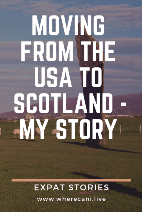 Moving from the USA to Scotland pinterest image