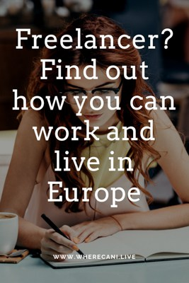 Freelancer?  find out how you can lvive and work in Europe Pinterest Pin
