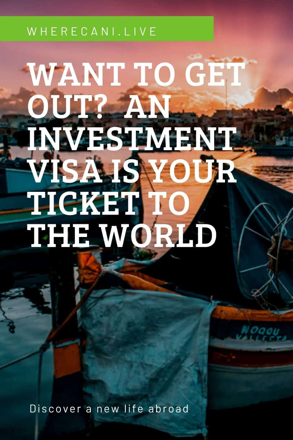 Want to get out?  An investment visa is your ticket to the world.  See more here. #investment #visa #world #travel #expat #liveabroad via @wherecanilive