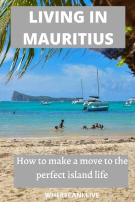 Living in Mauritius. Making a move to Island life