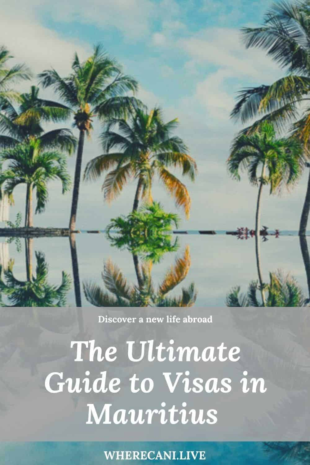 Mauritius attracts Expats from around the world. They come for the natural beauty and the relaxed lifestyle.  Here is the ultimate guide to which visas you could get. #mauritius #visaguide #visas #expat #expatlife via @wherecanilive
