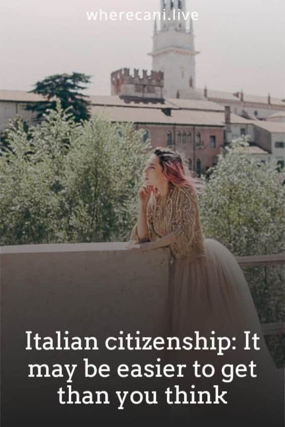 Getting citizenship to italy can be easier than you think.  Here is the guide to the many ways. #italy #italian #citizenship via @wherecanilive