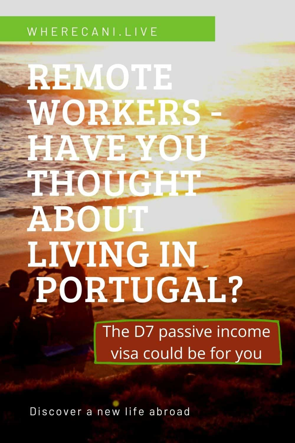 Remote workers are loving the Portugal D7 passive income visa as a way of living in this country #portugal #visa #remoteworker via @wherecanilive