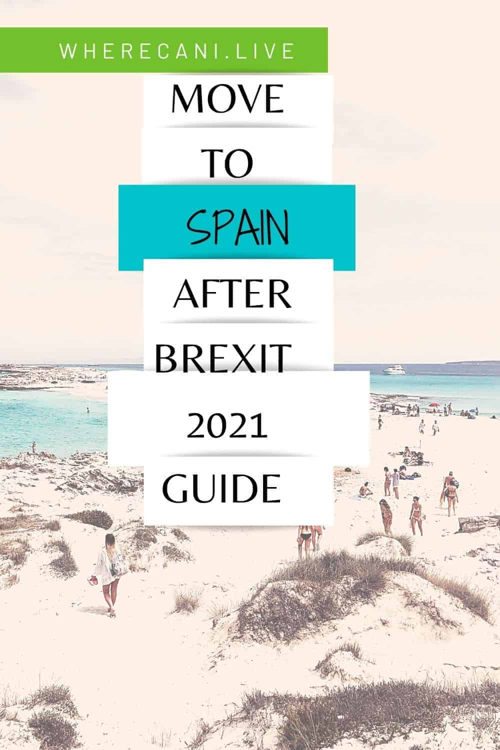 Are you a British citizen and want to move to Spain?  Here is how you do it now that Brexit is a reality. #brexit #Spain #moveabroad #expat via @wherecanilive