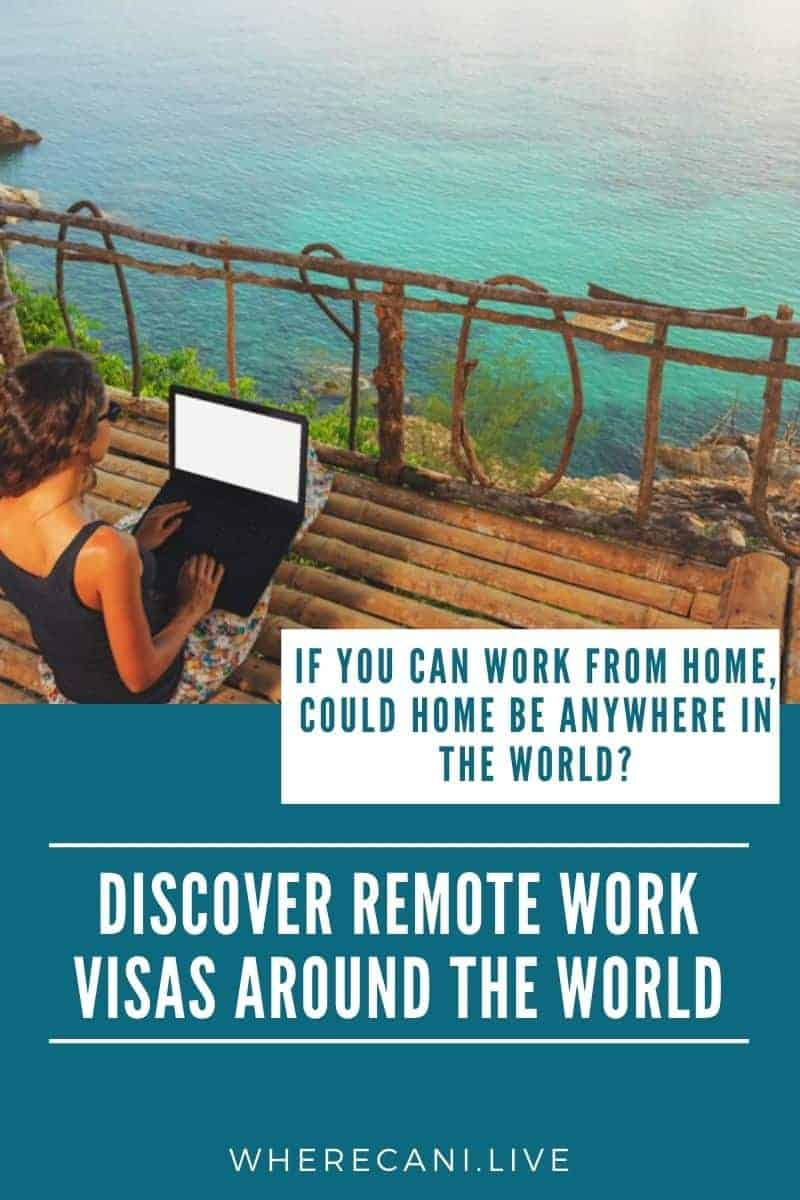 If you can work remotely why not be in a gorgeous new country?  Discover visa options around the world #remotework #remoteworking #digitalnomad #visas via @wherecanilive